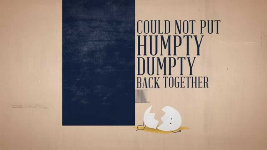 Humpty Dumpty & the King