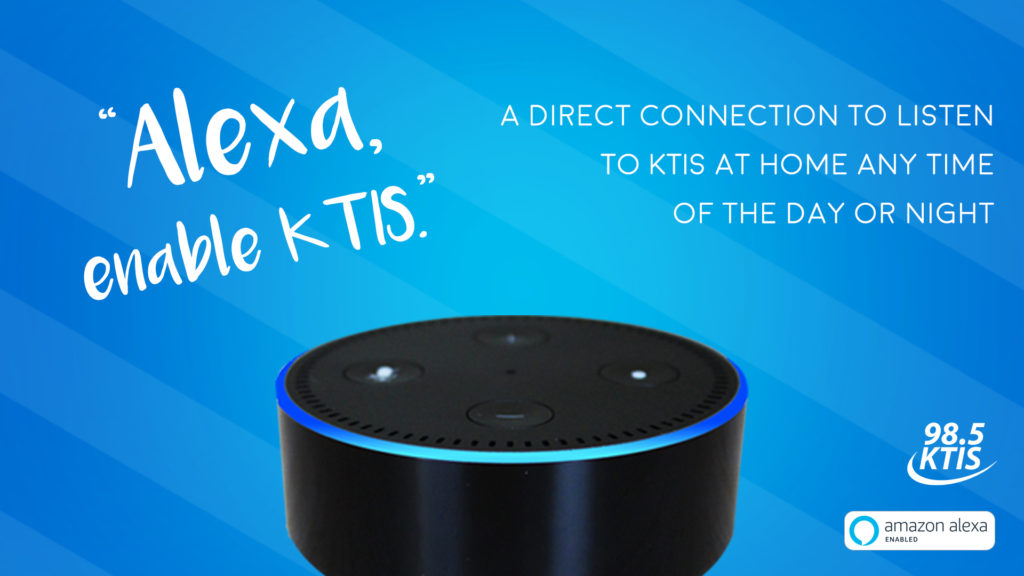 An Alexa device with graphics displaying how to enable it to play 98.5 KTIS