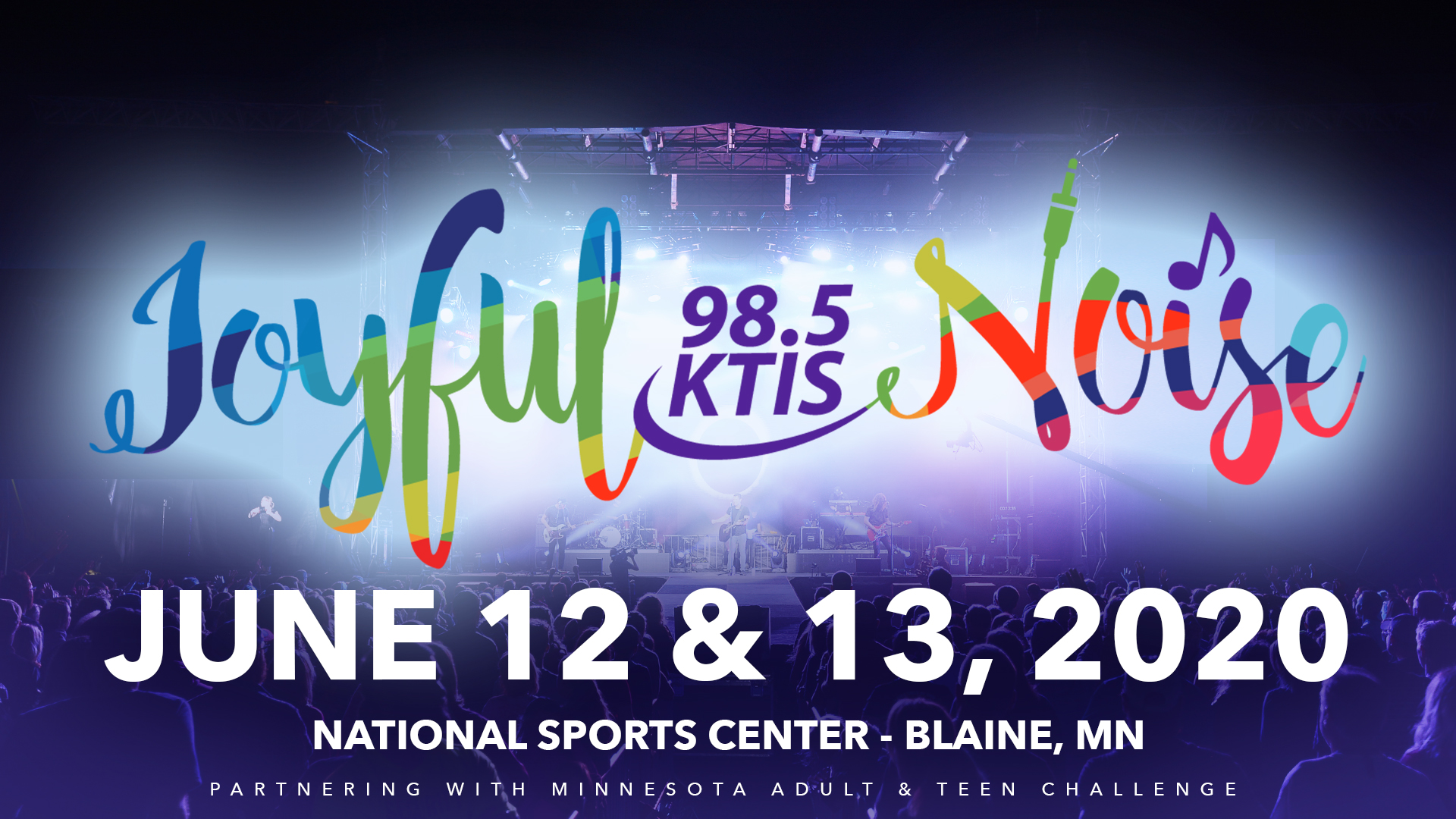 Joyful Noise - June 12 & 13, 2020